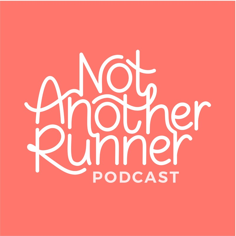 Not Another Runner Podcast